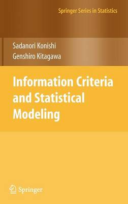 Information Criteria and Statistical Modeling - Springer Series in Statistics (Hardback)
