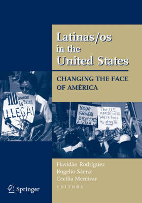 Latinas/os in the United States: Changing the Face of America (Hardback)