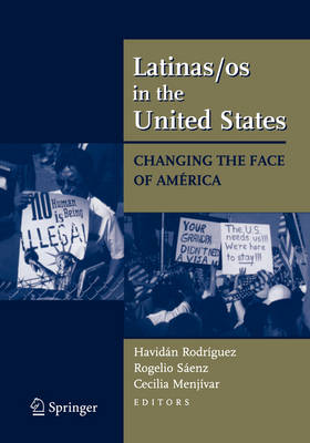 Latinas/os in the United States: Changing the Face of America (Paperback)