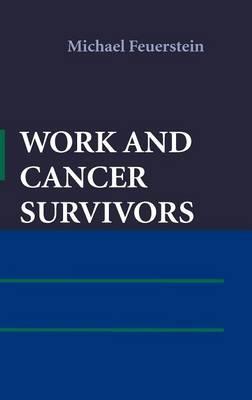 Work and Cancer Survivors (Hardback)