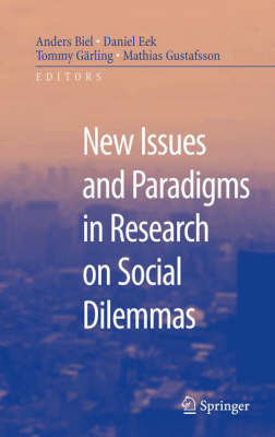 New Issues and Paradigms in Research on Social Dilemmas (Hardback)