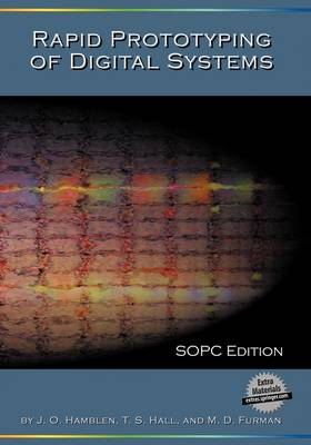 Rapid Prototyping of Digital Systems: SOPC Edition (Paperback)