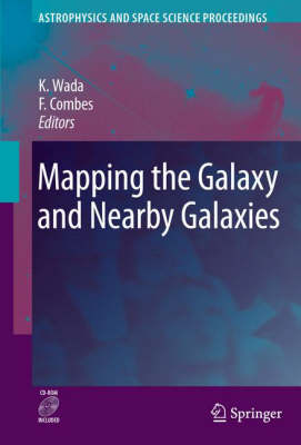 Mapping the Galaxy and Nearby Galaxies - Astrophysics and Space Science Proceedings (Hardback)