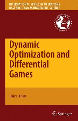 Dynamic Optimization and Differential Games - International Series in Operations Research & Management Science 135 (Hardback)