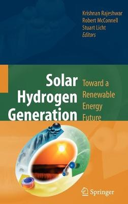 Solar Hydrogen Generation: Toward a Renewable Energy Future (Hardback)