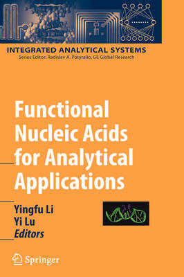 Functional Nucleic Acids for Analytical Applications - Integrated Analytical Systems (Hardback)