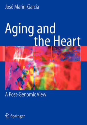Aging and the Heart: A Post-Genomic View (Hardback)