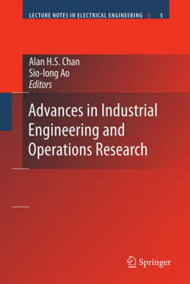 Advances in Industrial Engineering and Operations Research - Lecture Notes in Electrical Engineering 5 (Hardback)