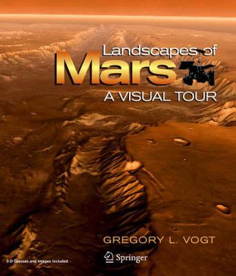 Landscapes of Mars: A Visual Tour (Hardback)