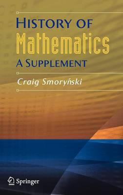 History of Mathematics: A Supplement (Hardback)