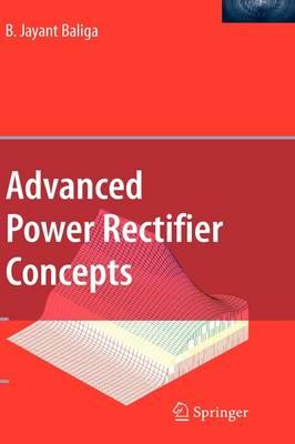 Advanced Power Rectifier Concepts (Hardback)