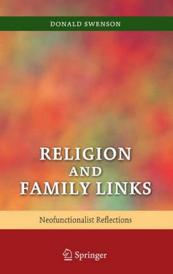 Religion and Family Links: Neofunctionalist Reflections (Hardback)