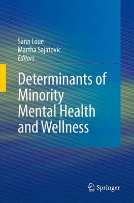 Determinants of Minority Mental Health and Wellness (Hardback)