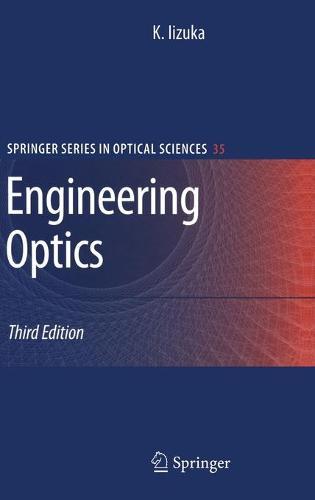 Engineering Optics - Springer Series in Optical Sciences 35 (Hardback)