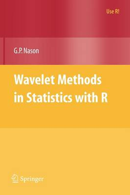 Wavelet Methods in Statistics with R - Use R! (Paperback)