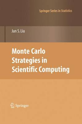 Monte Carlo Strategies in Scientific Computing - Springer Series in Statistics (Paperback)