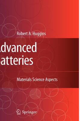 Advanced Batteries: Materials Science Aspects (Hardback)