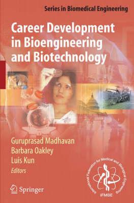 Career Development in Bioengineering and Biotechnology - Series in Biomedical Engineering (Paperback)