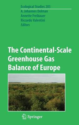 The Continental-Scale Greenhouse Gas Balance of Europe - Ecological Studies 203 (Hardback)