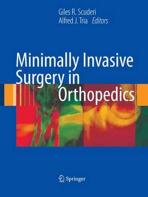 Minimally Invasive Surgery in Orthopedics: Upper Extremity Handbook (Hardback)