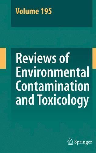 Reviews of Environmental Contamination and Toxicology 195 - Reviews of Environmental Contamination and Toxicology 195 (Hardback)