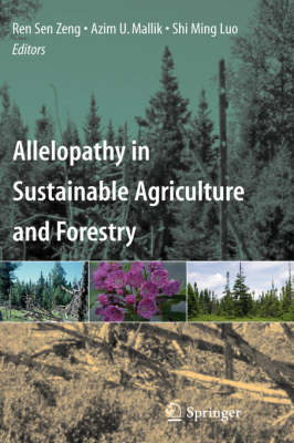 Allelopathy in Sustainable Agriculture and Forestry (Hardback)