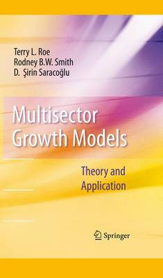 Multisector Growth Models: Theory and Application (Hardback)