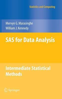 SAS for Data Analysis: Intermediate Statistical Methods - Statistics and Computing (Hardback)