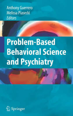 Problem-Based Behavioral Science and Psychiatry (Hardback)