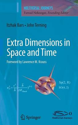 Extra Dimensions in Space and Time - Multiversal Journeys (Hardback)