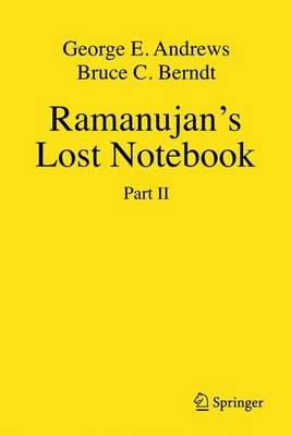 Ramanujan's Lost Notebook: Part II (Hardback)