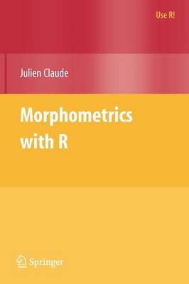 Morphometrics with R - Use R! (Paperback)