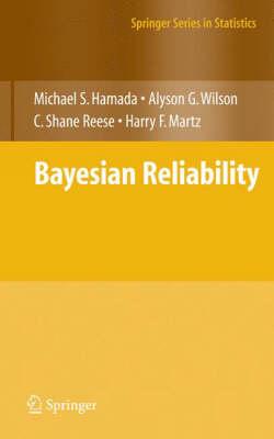 Bayesian Reliability - Springer Series in Statistics (Hardback)