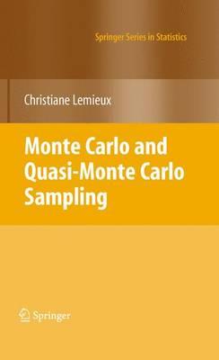 Monte Carlo and Quasi-Monte Carlo Sampling - Springer Series in Statistics (Hardback)