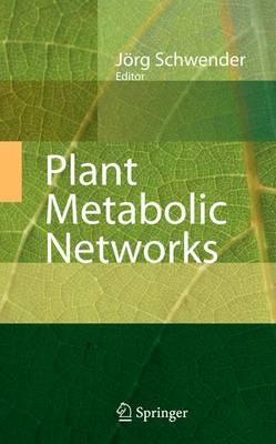 Plant Metabolic Networks (Hardback)