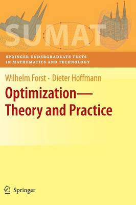 Optimization-Theory and Practice - Springer Undergraduate Texts in Mathematics and Technology (Hardback)
