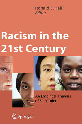 Racism in the 21st Century: An Empirical Analysis of Skin Color (Hardback)