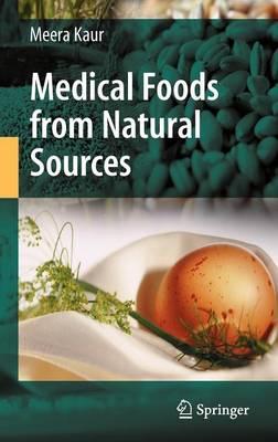 Medical Foods from Natural Sources (Hardback)