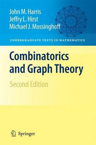 Combinatorics and Graph Theory - Undergraduate Texts in Mathematics (Hardback)