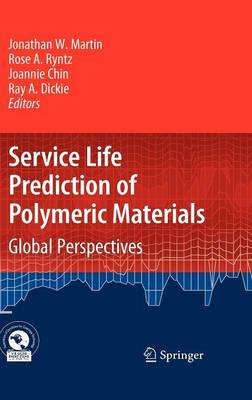 Service Life Prediction of Polymeric Materials: Global Perspectives (Hardback)