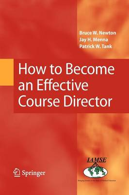 How to Become an Effective Course Director (Paperback)