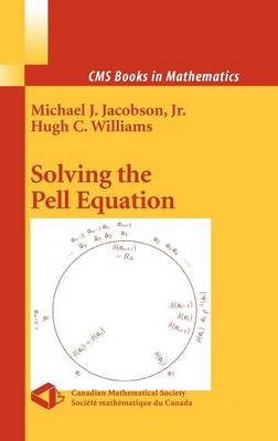 Solving the Pell Equation - CMS Books in Mathematics (Hardback)