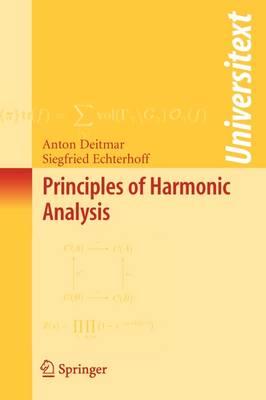 Principles of Harmonic Analysis - Universitext (Paperback)