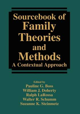 Sourcebook of Family Theories and Methods: A Contextual Approach (Paperback)