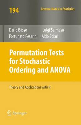 Permutation Tests for Stochastic Ordering and ANOVA: Theory and Applications with R - Lecture Notes in Statistics 194 (Paperback)