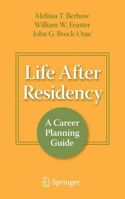 Life After Residency: A Career Planning Guide (Paperback)