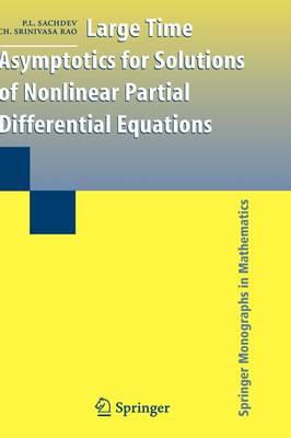 Large Time Asymptotics for Solutions of Nonlinear Partial Differential Equations - Springer Monographs in Mathematics (Hardback)