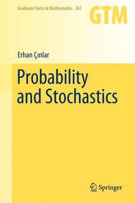 Probability and Stochastics - Graduate Texts in Mathematics 261 (Hardback)