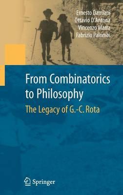From Combinatorics to Philosophy: The Legacy of G.-C. Rota (Hardback)