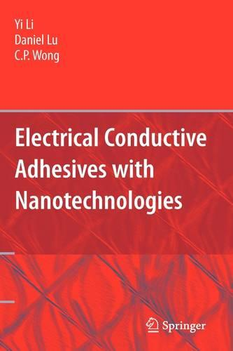 Electrical Conductive Adhesives with Nanotechnologies (Hardback)